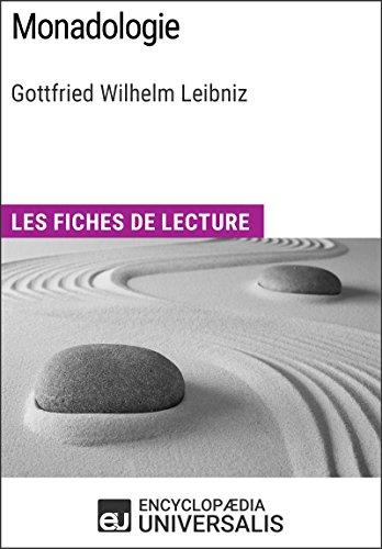 Monadologie de Leibniz: Les Fiches de lecture d'Universalis par Encyclopaedia Universalis