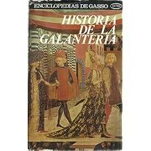 HISTORIA DE LA GALANTERÍA