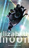 Command Decision: Vattas War: Book Four