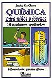 Quimica Para Ninos y Jovenes - 101 Experimentos (Biblioteca Cientifica Para Ninos Y Jovenes)