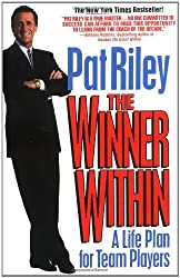 The Winner Within: A Life Plan for Team Players by Pat Riley (1994-10-01)