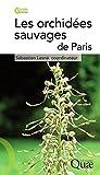 Image de Les orchidées sauvages de Paris