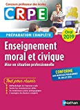 CRPE oral 2019 - Enseignement moral et civique - préparation complète (Concours professeur des écoles préparation à l'épreuve)