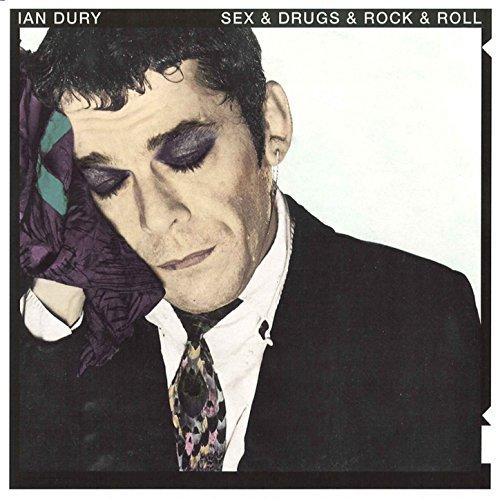 Sex & Drugs & Rock & Roll (Ori...