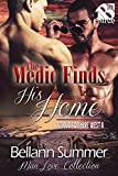 The Medic Finds His Home [Rescue for Hire West 8] (Siren Publishing The Bellann Summer ManLove Collection)