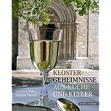 Klostergeheimnisse aus Küche und Keller