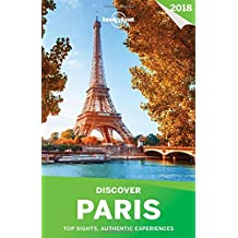 Discover Paris 2018 (Travel Guide)