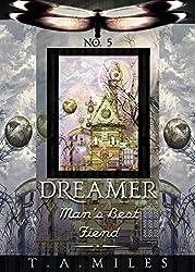 Man's Best Fiend (Dreamer Book 5) (English Edition)