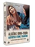 Algérie 1998-2000 : Autopsie d'une tragédie