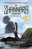 Die Shannara-Chroniken - Elfensteine. Teil 2: Roman