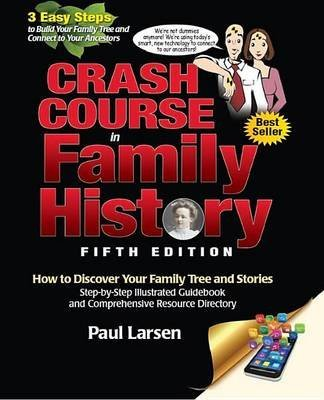 crash-course-in-family-history-how-to-discover-your-family-tree-and-stories-step-by-step-illustrated