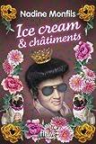 """Afficher """"Ice cream et châtiments"""""""