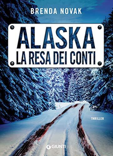 Alaska. La resa dei conti (Evelyn Talbot Vol. 3) di [Brenda Novak]