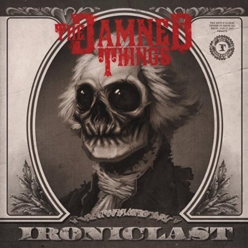 Ironiclast by Damned Things (2010-12-14)