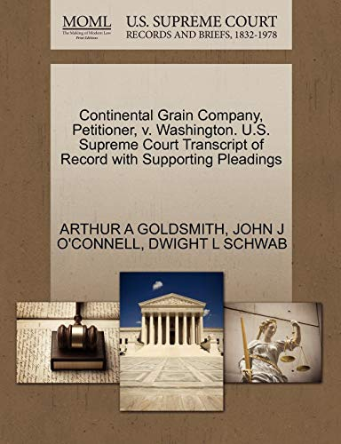 Continental Grain Company, Petitioner, V. Washington. U.S. Supreme Court Transcript of Record with Supporting Pleadings -