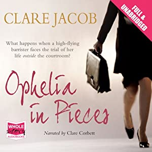 Ophelia in Pieces (Audio Download): Amazon co uk: Clare
