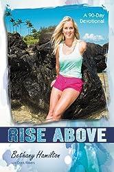 Rise Above: A 90-Day Devotional (Soul Surfer)