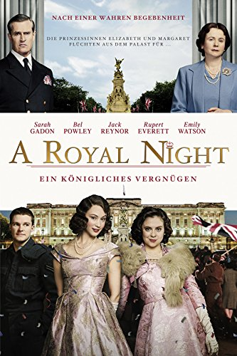 A Royal Night Out - 2 Prinzessinnen. 1 Nacht. [dt./OV] -