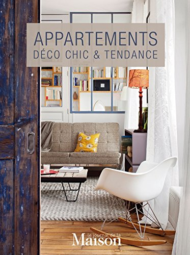 Appartements : déco chic & tendance