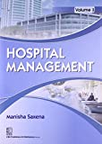 Hospital Management: Vol. 1