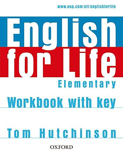 English for Life Elementary: Workbook With Answer Key