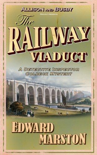 The Railway Viaduct (The Railway Detective 3)