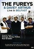 Fureys & Davey Arthur - Live In Belfast [Reino Unido] [DVD]