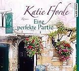 Eine perfekte Partie - Katie Fforde