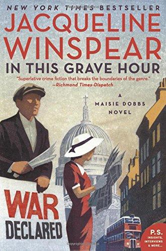 In This Grave Hour: A Maisie Dobbs Novel por Jacqueline Winspear