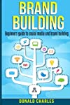 Would you Like to Build a Brand? Do you want to Know about brand building? Do you wish you knew the in and outs and the secrets to building your brand? When you download Brand Building: Beginners guide to social media and brand building, your knowled...