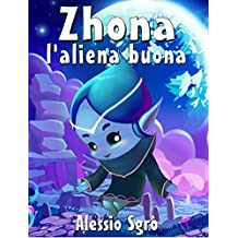 Zhona l'aliena buona (Favola illustrata Vol. 9)