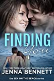 Finding You: Cassie and Ty book 2 (Sex on the Beach New Adult Novellas) (English Edition)
