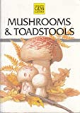 Gem Guide to Mushrooms and Toadstools (Collins Gems)