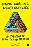 #9: Weird Maths: At the Edge of Infinity and Beyond