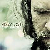 Songtexte von Duke Garwood - Heavy Love