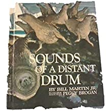 Sounds of a Distant Drum by Jr. Bill Martin (1972-06-01)