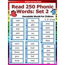 Flash Cards: Read 250 Phonic Words: Set 2 (Decodable Words For Children) (Phonic Ebooks: Learn To Read (Learning To Read Flash Cards For Children)) (English Edition)