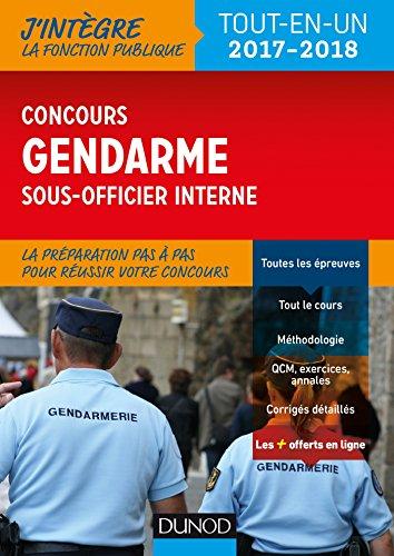 Le concours Gendarme sous-officier interne - 2017-2018 : Tout-en-un (Fonction Publique d'tat)