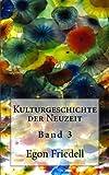 Kulturgeschichte der Neuzeit - Band 3: Band 3