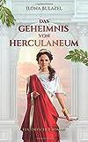 Das Geheimnis von Herculaneum - Ilona Bulazel