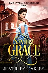 Saving Grace (Fair Cyprians of London Book 1) (English Edition)