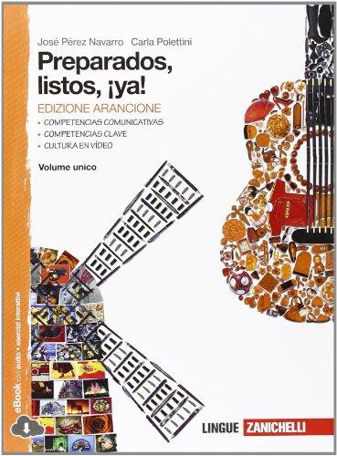 Preparados, listos, ¡ya!. Hacia el examen. Ediz. arancione. Per la Scuola media. Con e-book. Con espansione online