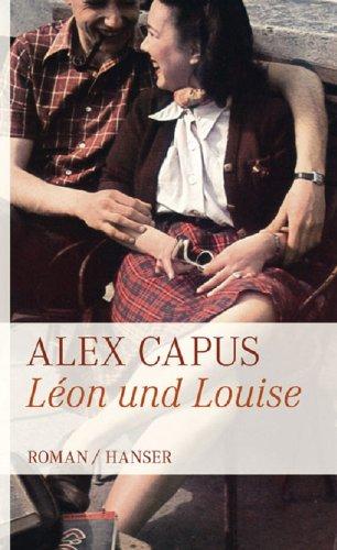 Buchseite und Rezensionen zu 'Léon und Louise: Roman' von Alex Capus