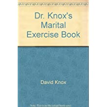 Dr. Knox's Marital Exercise Book