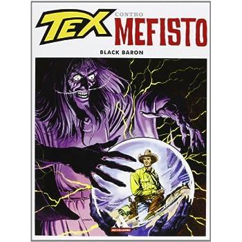 Black Baron. Tex Contro Mefisto: 2