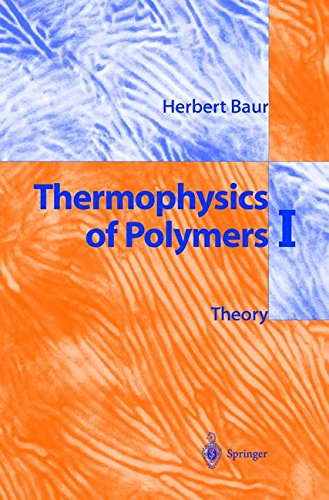 Thermophysics and Polymers: 1 par Baur