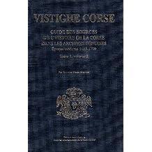 Guide des sources de l'histoire de la Corse dans les archives génoises : Epoque moderne 1483-1790