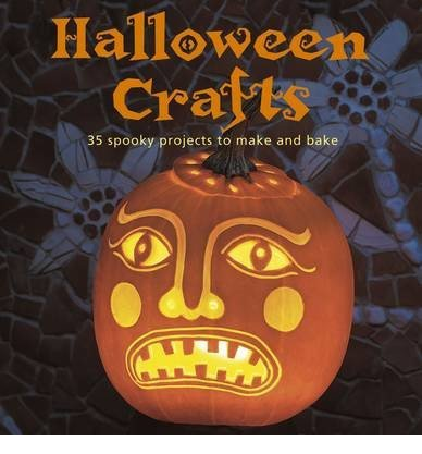 ([{ Halloween Crafts: 35 Spooky Projects to Make and Bake By Sayer, Clare ( Author ) Aug - 01- 2013 ( Paperback ) } ])