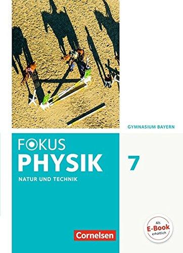Fokus Physik - Neubearbeitung - Gymnasium Bayern: 7. Jahrgangsstufe - Schülerbuch