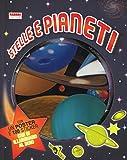 Stelle e pianeti. Con adesivi. Con poster